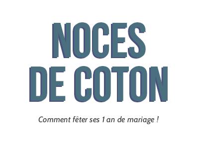 Noces De Coton Comment Feter Vos 1 An De Mariage