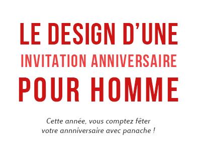 Le Design D Une Invitation Anniversaire Homme Minute Pop